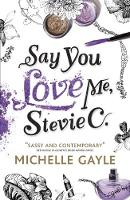 Cover for Say You Love Me, Stevie C by Michelle Gayle
