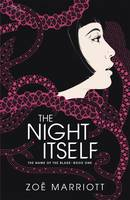 Cover for The Night Itself by Zoe Marriott