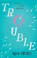 Cover for Trouble by Non Pratt