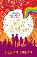 Tell It to the Moon by Siobhan Curham, Kate Forrester