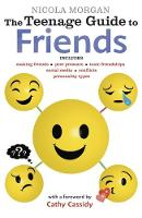 The Teenage Guide to Friends by Nicola Morgan