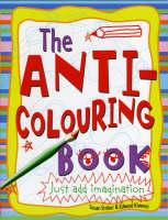 Anti-colouring Book by Susan Striker