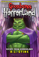 Escape From HorrorLand by R. L. Stine