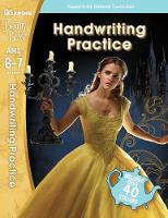Beauty and the Beast: Handwriting Practice (Ages 6-7) by Scholastic