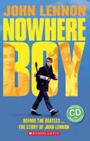 John Lennon: Nowhere Boy by Paul Shipton