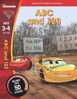 Cars 3: ABC and 123 (Ages 3-4) by Scholastic
