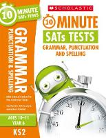 Grammar, Punctuation and Spelling - Year 6 by Giles Clare