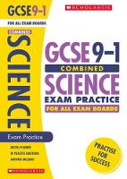 Combined Sciences Exam Practice Book for All Boards by Sam Jordan, Alessio Bernardelli, Mike Wooster, Darren Grover