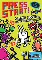 Game Over, Super Rabbit Boy! & Super Rabbit Boy Powers Up! Bind-up for Trade by Thomas Flintham