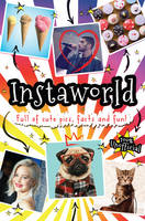 Instaworld! by Scholastic