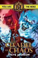 Fighting Fantasy: Citadel of Chaos by Steve Jackson