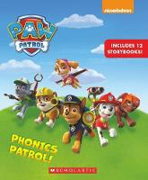 PAW Patrol: Phonics Patrol! by Jennifer Liberts
