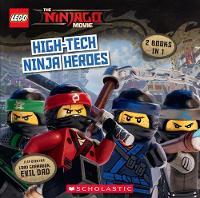 The LEGO Ninjago Movie: High-Tech Ninja Heroes / Lord Garmadon, Evil Dad (Flipbook) by Michael Petranek