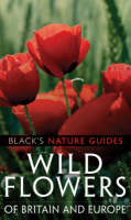 Wild Flowers of Britain and Europe by Margot Spohn, Roland Spohn