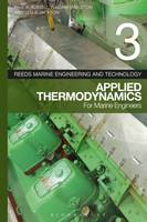Reeds Applied Thermodynamics for Marine Engineers by Alan Murphy, William Embleton, Paul Anthony Russell, Leslie Jackson