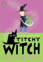 Titchy Witch And The Magic Party by Rose Impey