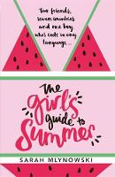 The Girl's Guide to Summer by Sarah Mlynowski