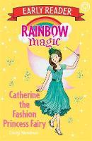 Catherine the Fashion Princess Fairy by Daisy Meadows