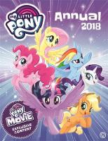 My Little Pony Annual 2018 With Exclusive Movie Content by My Little Pony