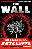 Cover for The Wall by William Sutcliffe