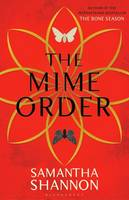Cover for The Mime Order by Samantha Shannon