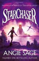 Starchaser A Todhunter Moon Adventure by Angie Sage