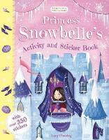 Princess Snowbelle's Activity and Sticker Book by Lucy Fleming