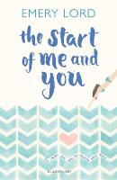 The Start of Me and You A Zoella Book Club 2017 novel by Emery Lord