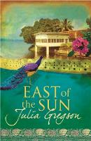 Cover for East of the Sun by Julia Gregson