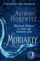 Moriarty by Anthony Horowitz