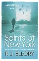 Cover for Saints of New York by R. J. Ellory
