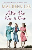 Cover for After the War is Over by Maureen Lee