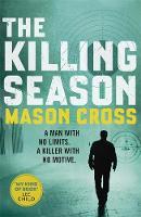 Cover for The Killing Season by Mason Cross