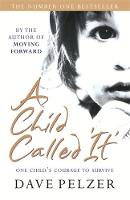 Cover for A Child Called It by Dave Pelzer