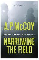 Cover for Narrowing the Field by A. P. McCoy
