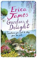 Cover for Gardens of Delight by Erica James