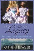 Cover for The Legacy by Katherine Webb