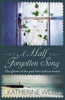 Cover for A Half-forgotten Song by Katherine Webb