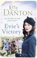 Evie's Victory Evie's Dartmoor Chronicles, Book 3 by Kitty Danton