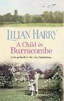 A Child in Burracombe by Lilian Harry