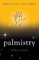 Palmistry, Orion Plain and Simple by Sasha Fenton