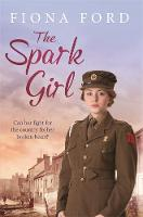 The Spark Girl by Fiona Ford