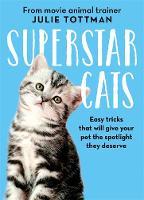 Superstar Cats by Julie Tottman