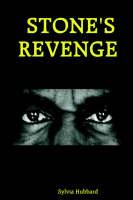 Stone's Revenge by Sylvia Hubbard