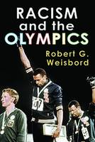 Racism and the Olympics by Robert G. Weisbord