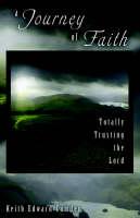 A Journey of Faith by Keith Edward Camden