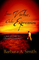 Inner Virtue, Outer Expression by Barbara Smith