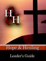 Hope & Healing by Mona Shriver