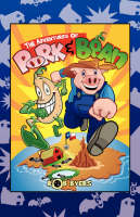 The Adventures of Pork and Bean by Rob Byers