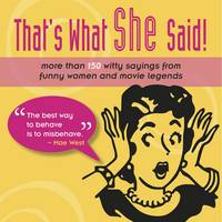 Lol: That's What She Said! by Mark E Chimsky